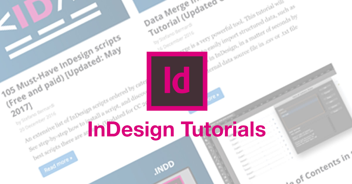 InDesign tutorials to dramatically improve your skills