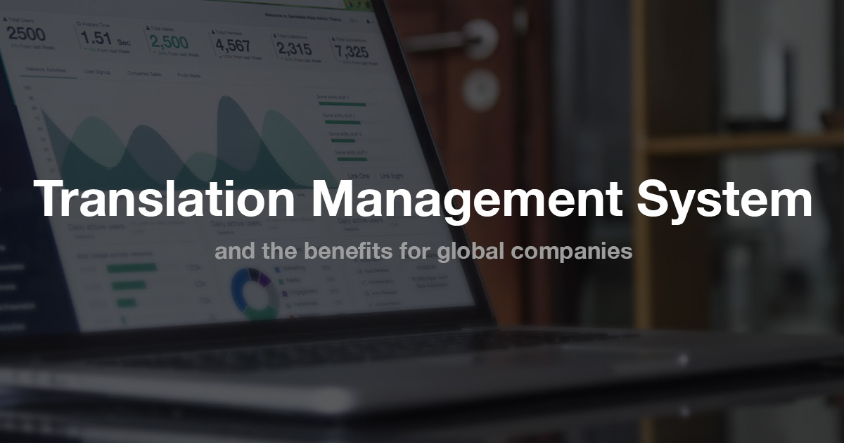 Translation Management System and the benefits for global companies