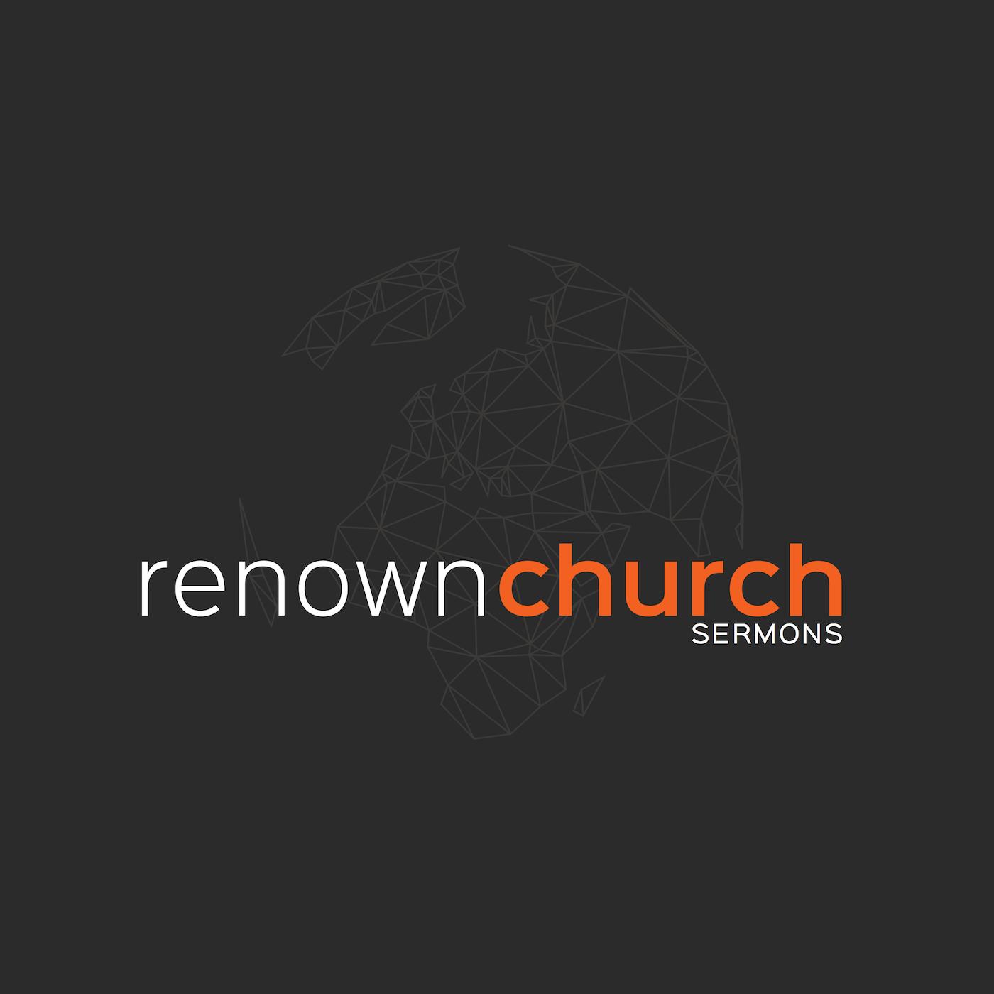 Sermons – Renown Church