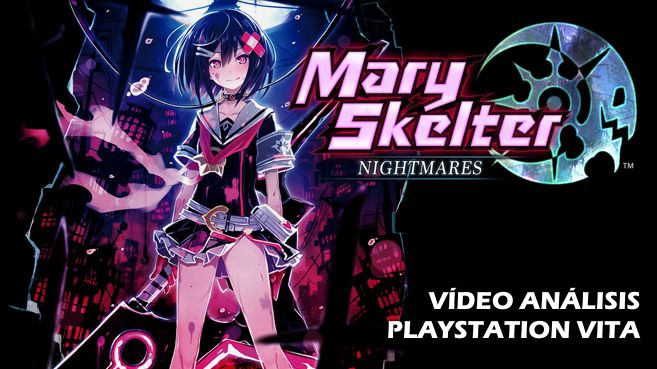 Vídeo análisis de Mary Skelter Nightmares