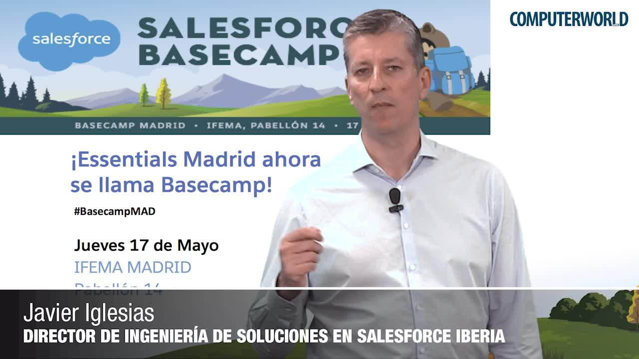 """Javier Iglesias: """"En Basecamp conoceremos todo lo relacionado con la IA gracias a Salesforce Einstein"""""""