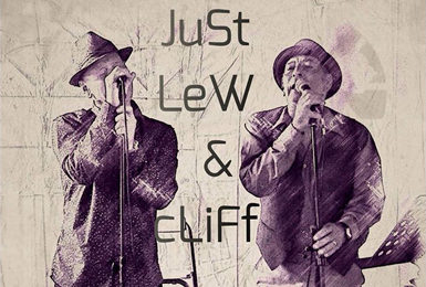 Just Lew and Cliff - singing duo 9.00 pm