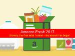 Amazon Fresh 2017