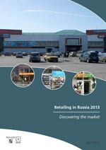 Retailing in Russia 2013 - Discovering the market