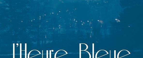 L'Heure Bleue