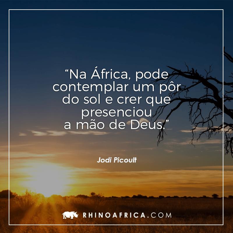 Frases Que Te Farão Querer Viajar Para áfrica Imediatamente