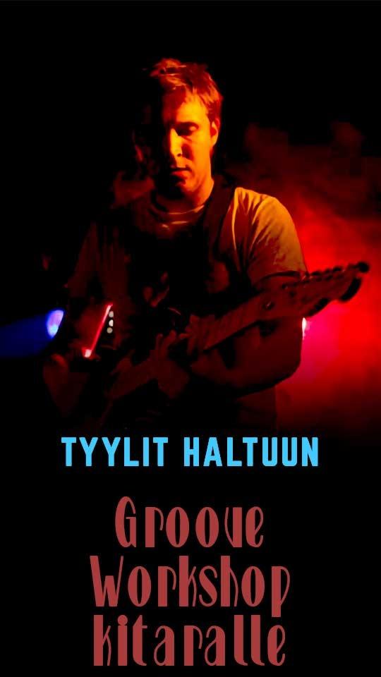 Tyylit haltuun - Groove Workshop kitaralle