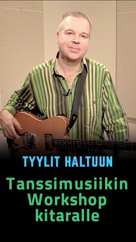 Tyylit haltuun - Tanssimusiikin Workshop kitaralle