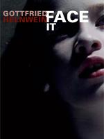 Face-it-Gottfried-Helnwein