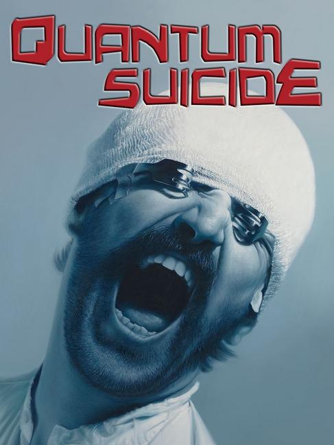 Quantum-Suicide