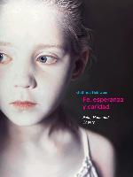 Gottfried-Helnwein-Fe-esperanza-y-caridad
