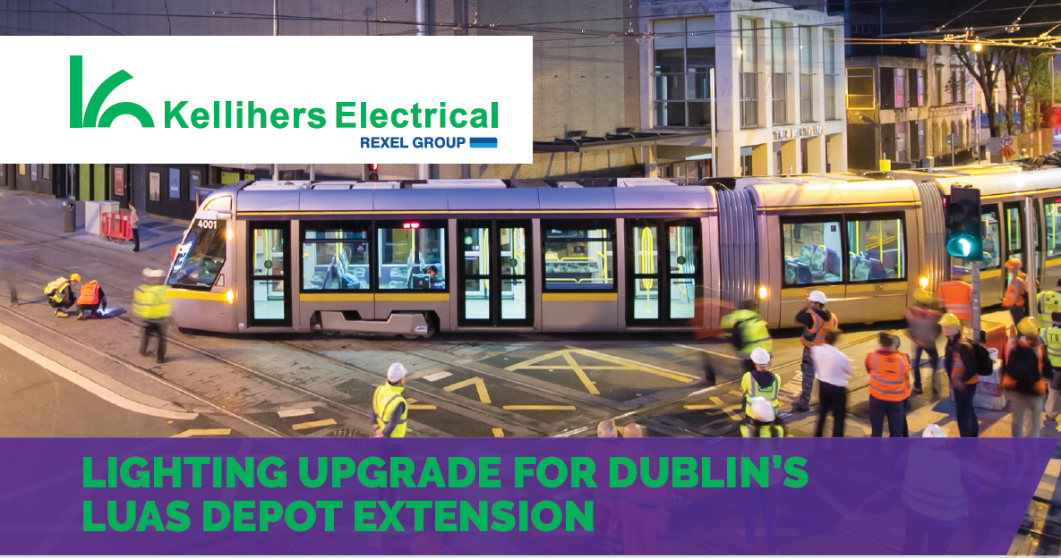 Case Study: Lighting Upgrade for Sandyford LUAS Depot Extension