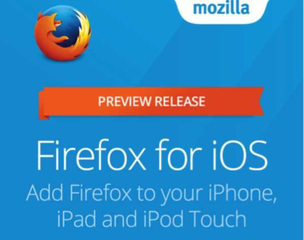 Firefox pour iOS : La Preview est disponible