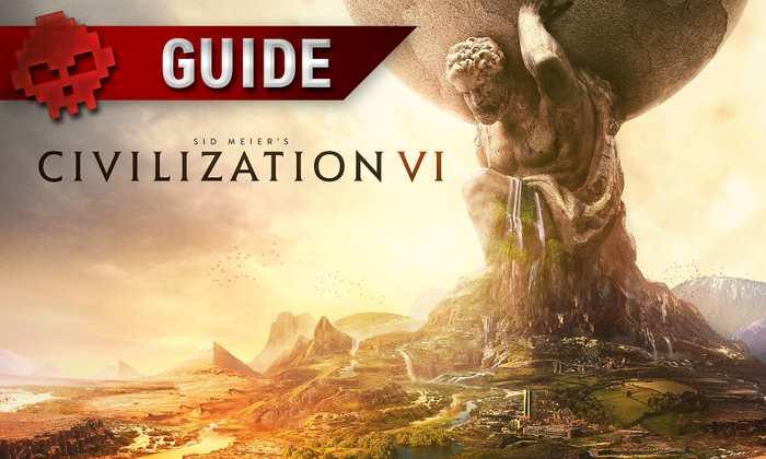 Un petit guide pour comprendre les concepts de Civilization VI. Les habitués de Civ se retrouveront rapidement, notamment s'ils ont joué au 5e opus, mais ce guide s'adresse aux novices qui n'ont jamais essayé cette franchise.