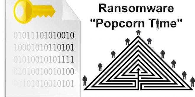 """Le Ransomware """"Popcorn Time"""" utilise l'arnaque pyramidale pour se propager"""