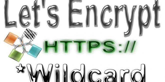 Let's Encrypt : Des certificats Wildcard à partir de janvier 2018