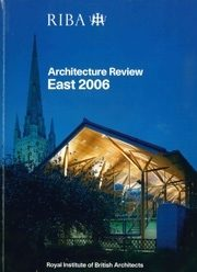 RIBA Architecture Review East 2006 /