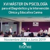 XVI Máster en Psicología para el Diagnóstico y la Intervención Clínica y Educativa Canina