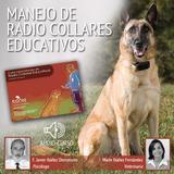 Manejo de Radio Collares Educativos. Audio Curso