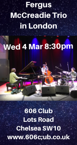 Fergus McCreadie Trio at 606 Club