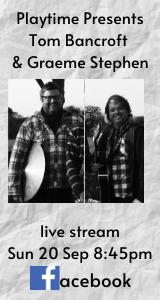 Tom Bancroft & Graeme Stephen
