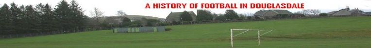 A History of Football in Douglasdale