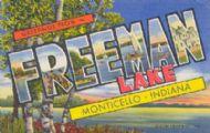 Greetings from Freeman Lake