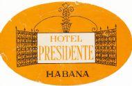Hotel Presidente Habana