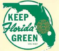 Keep Florida Green, Bring Money