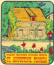 Saint Augustine, Oldest Schoolhouse