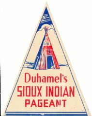 Duhamel's Sioux Indian Pageant