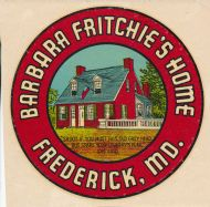 Frederick, Barbara Fritchie's Home