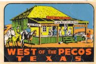 West of the Pecos Texas