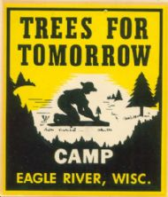 Camp Eagle River, Trees for Tomorrow