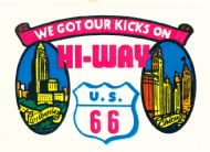 We Got our Kicks on Hi-Way 66