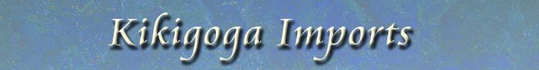 Kikigoga Imports