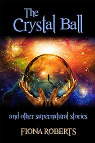 The Crystal Ball and other Supernatural stories