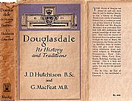 Douglasdale, its History and Traditions