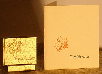 desiderata in card covers a6 format. also available as a miniature book.