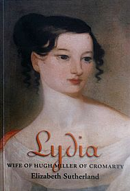 Lydia, Wife of Hugh Miller of Cromarty