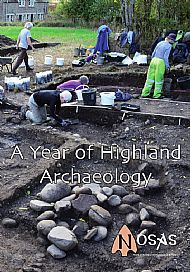 A Year of Highland Archaeology, UK