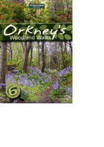 Woodland Walks in Orkney