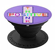Think Positive PopSockets Grip and Stand for Phones and Tablets