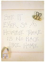 WOODEN PLAQUE - BEE IT SO HUMBLE