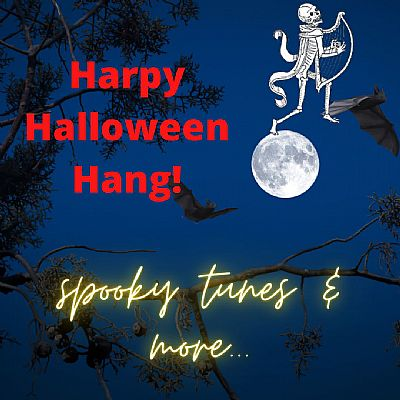 a skeleton harper plays on top of a full moon, bats flying round the tree, text says harpy halloween hang! spooky tunes and more