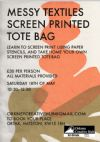 Screen Printed Tote Bag Workshop