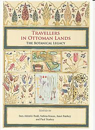 Travellers in the Ottoman Empire: the botanical legacy