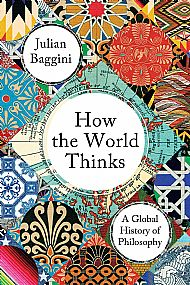 Baggini, How the World Thinks