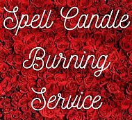 Spell Candle Burning Service
