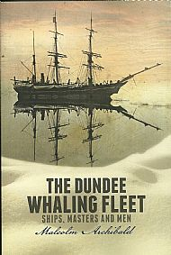 the dundee whaling fleet by malcolm archibald
